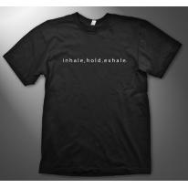 Inhale T-Shirt
